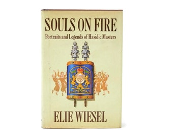signed Elie Wiesel Book Souls on Fire  1st edition with Dust Jacket Portraits Hasidic Masters
