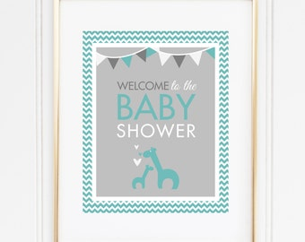 Giraffe Welcome Sign, Giraffe Shower Decor, INSTANT DOWNLOAD, Teal and Gray, Giraffe Printables, Gender Neutral Baby Shower, #G1