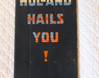 """Vintage Book """"Holland Hails You"""" 1945~~Jan Heyn Jr.~~WWII History~~1940's Allied Forces~~Holland During WWII Occupation~~Dutch Life 1940's"""