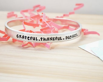 Grateful, Thankful, Blessed Cuff Bracelet | Daily Reminder | Inspirational | Hand Stamped Cuff