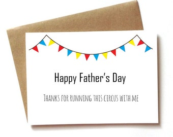 Father's Day Card for Husband, Boyfriend, FAthers day card from spouse, thanks for running this circus with me