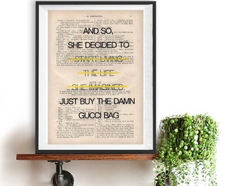 Buy Gucci Bag living art print Typography Posters Home decor fun words, minimalist fun vintage book page funny quote friend gift fashion