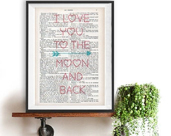 Love quote art typography print Love you to the moon and back poster love gift dictionary christmas gift words typographic wall decor