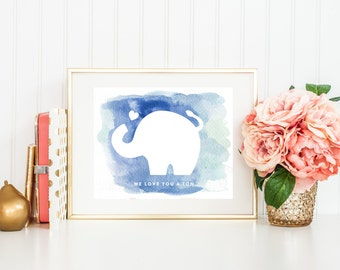 Watercolor Elephant Art, Nursery Print with Quote, We Love You a Ton