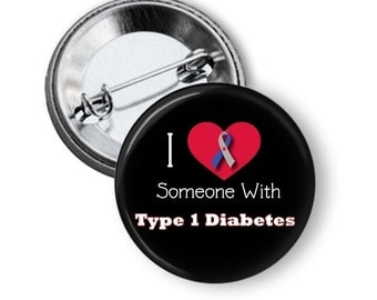 Type 1 Diabetes Button - Juvenile Diabetes Pin - Type 1 Diabetes Buttons -