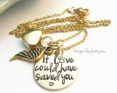 Cremation Urn Pendant Necklace ~ If loved could have saved you ~ Custom Pet Loss Remembrance Memorial Miscarriage Necklace - Angel Wing