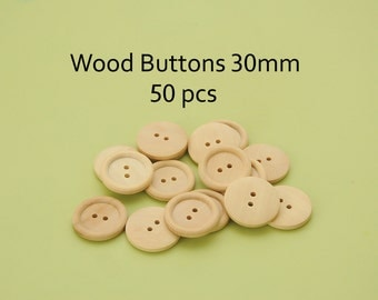 Wood buttons 30mm, bulk wood buttons, wooden buttons 30mm, wholesale wood buttons - bulk buttons Pack of 50
