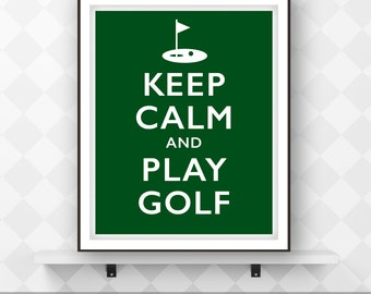 Keep Calm and Play Golf, Motivational Sports Poster, Printable Art, Digital Download, Typographic Print, Wall Decor.