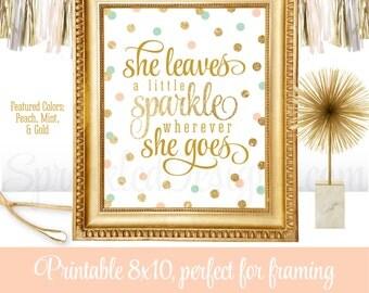 She Leaves A Little Sparkle Wherever She Goes - Peach Mint Gold Glitter Printable Baby Girl Nursery Room Wall Art Birthday Decoration Sign