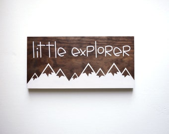 Explore Sign, Little Explorer Sign, Nature Nursery, Adventure Nursery, Travel Nursery Decor, Mountain Nursery Decor