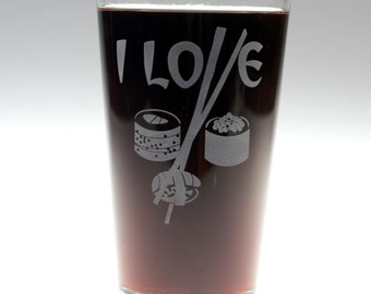 I Love Sushi engraved glass , beer gift , dad gift , brother gift , christmas gift , friend gift , artichoke