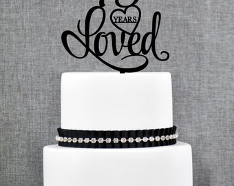 75 Years Loved Birthday Cake Topper, Elegant 75th Cake Topper, 75th Anniversary Cake Topper- (T244-75)
