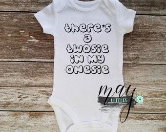 There's A Twosie In My Onesie Onesie - Funny Newborn Clothes - Baby Shower Gifts - Newborn Photo Prop
