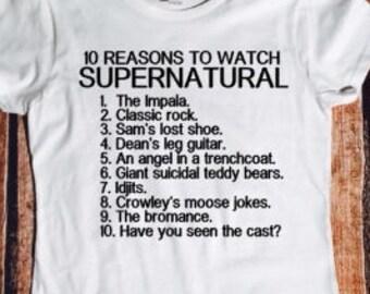 10 reasons to watch Supernatural, sassy tshirt, Supernatural, Sam, Dean, Winchester, tmblr, Crowley, Lucifer, fandom shirt.