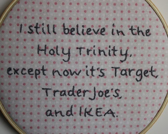 Funny Jen Lancaster Quote Hand Embroidery Hoop Art, Ready to Ship!