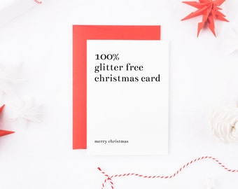 Funny Christmas Card, 100% Glitter Free Christmas Card, Funny Xmas Card, Happy Holidays Card, Obligatory Christmas Card, Grumpy Christmas