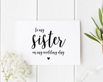To My Sister On My Wedding Day, Sister Wedding Day Card, Pretty Wedding Card Sister, Card For Sister Wedding Day, From Bride Wedding Day