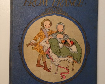 Nursery Friends From France Translated By Olive Beauore Miller Vintage Antique Book 1927