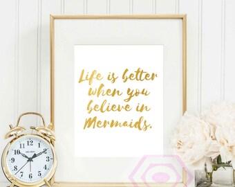 Mermaids Quote, Mermaid Print, Mermaid Wall Art, Faux Gold Foil, Gold Mermaid, Printable Art, Instant Download