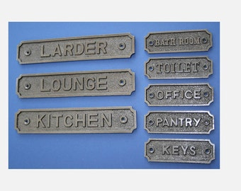 CAST IRON SIGN:  Laundry, Toilet, Bathroom, Office, Keys, Pantry, Larder, Lounge, Kitchen,  Solid Plaque for - Good Quality Victorian Style