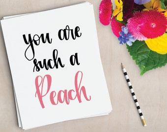 Such A Peach - Greeting Card - Single Card