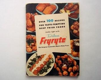 Fryryte Over 100 Recipes Taste-Tempting Deep Fried Foods Vintage Manual, Dulane Fryryte Electric Deep Fryer Manual, Party Food Recipes