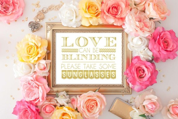 Love Can Be Blinding, Sunglasses, Wedding Sunglasses, Wedding Sign, Outdoor Wedding, Wedding Printable, Sunglasses Sign, WGWD