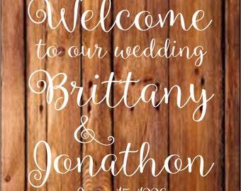 Welcome to our Wedding, wedding day, wedding decals, Getting Married, Wedding DecorRustic Wedding Decor, Rustic Wedding Sign