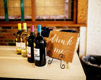 Drink Me - Eat Me - Wooden Wedding Signs - Wood
