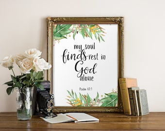Teen scripture art, Bible verse wall art print, Christian wall art, My soul finds rest, Bible quote, Christian printable, Psalm 62:1 BD-971