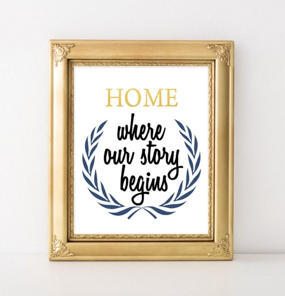 Home Quote Print Home decor Home quotes Home printable poster