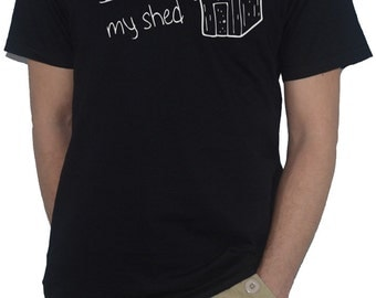 Ill Be In My Shed T Shirt Gardeners Top
