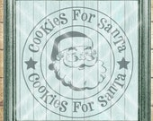 Santa SVG Cut File - Christmas SVG Cut File - Cookies For Santa - Christmas Cookies SVG - Digital svg, dfx, png and jpg files