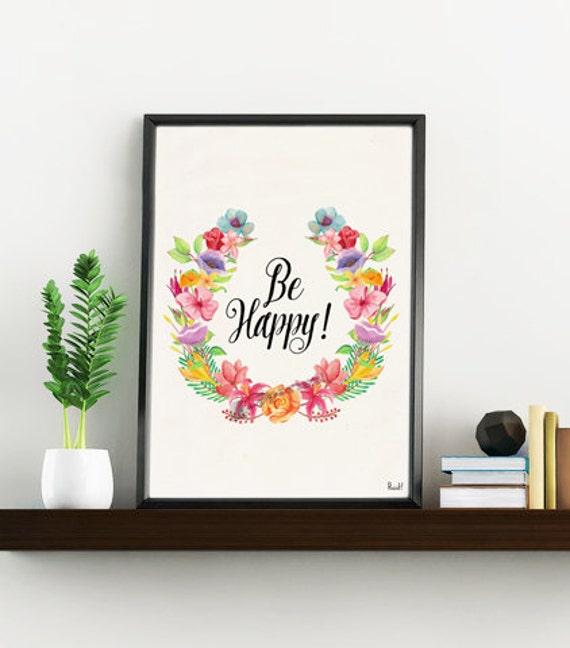 Summer Sale Be Happy Inspirational Quote Floral Poster, positive quote, typography wall art,  print Cool inspirational art TYQ209WA4
