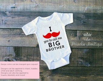 I mustache you call me BIG BROTHER shirt