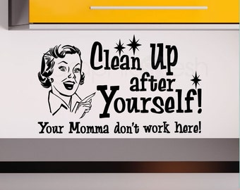 "Wall decals quote ""Clean Up After Yourself"" Humor modern interior decor by GRAPHICS MESH INC"