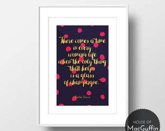 There comes a time in every woman's life... print (Made to order)