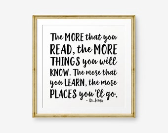 The more that you read...,  Dr. Seuss Quote, Children Wall Art Printable, Nursery Decor, Square wall Art, Reading Quote, Learning, Classroom