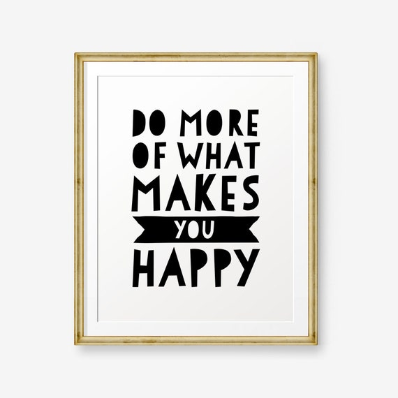 do more of what makes you happy motivational quote nursery. Black Bedroom Furniture Sets. Home Design Ideas