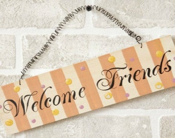 "11"" Welcome Friends Wood Sign / Wreath Embellishment / 5W1398"