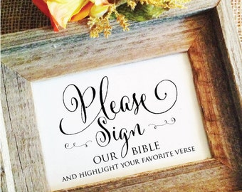 please sign OUR BIBLE and highlight your favorite verse wedding sign rustic wedding decor (Frame NOT included)