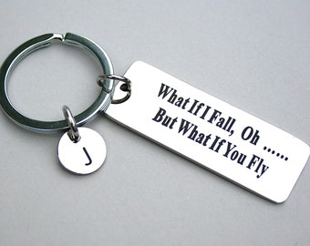 "Stainless Steel Keychain, "" What If I Fall …. Oh But What If You Fly"", Personalized, Initial, Inspirational , Encouragement ,  Key Tag ,"
