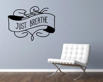 Just Breathe Vinyl Wall Decal Sticker