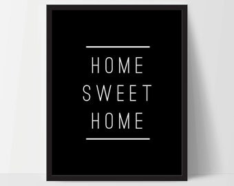 Instant Download, Home Sweet Home, Art Print, Quote, Inspirational Print Decor, Digital Art Print, Office Print, 12x16,  Printable Art