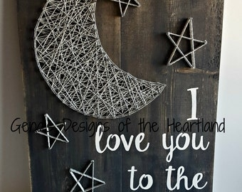 I love you to the moon and back string art sign