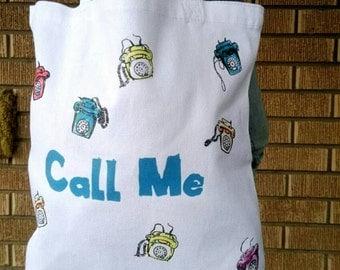 Call Me Call Me Call Me Tote Bag