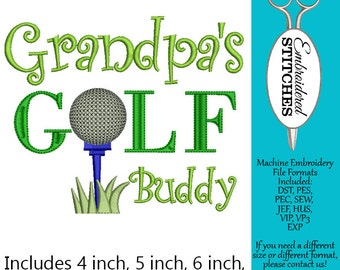 Golfing Design Grandpa's Golf Buddy Machine Embroidery Design 4 Sizes Included, 4, 5, 6 inch and 7 inch Instant Digital Download