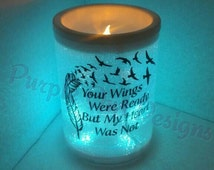 Your Wings Were Ready But My Heart Was Not. Flame less Candle. Memorial. Bereavement Gift. Widow Gift. Widower Gift. Lost Child.