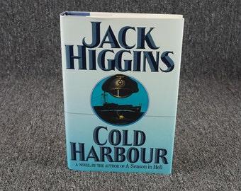 Cold Harbour By Jack Higgins C. 1990
