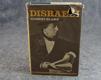 Disraeli By Robert Blake C. 1967.